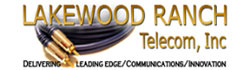 Lakewood Ranch Telecom, Inc.